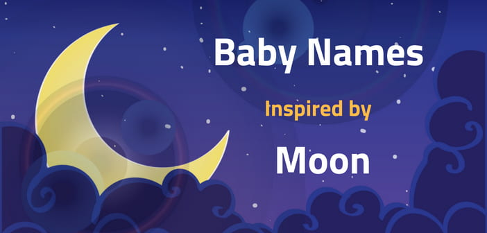 Names That Are Inspired By Moon