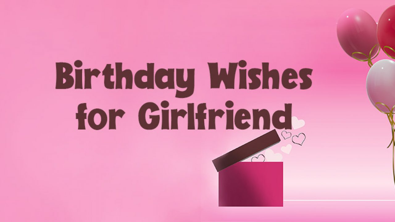 birthday messages for my girlfriend